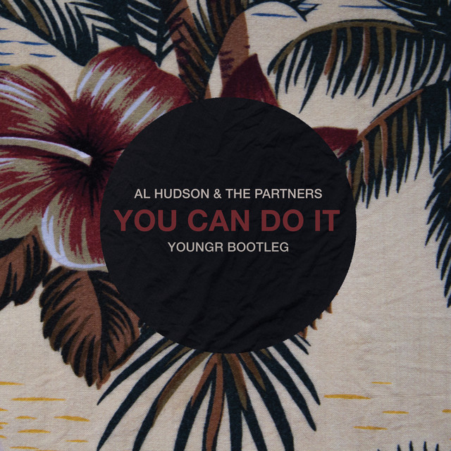 You Can Do It - Youngr Bootleg