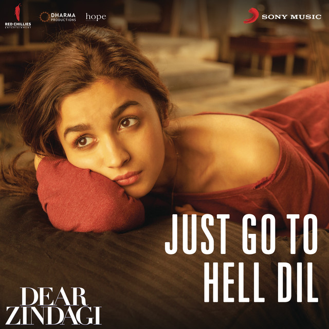 "Key & BPM/Tempo of Just Go to Hell Dil (From ""Dear Zindagi"") by Amit  Trivedi 