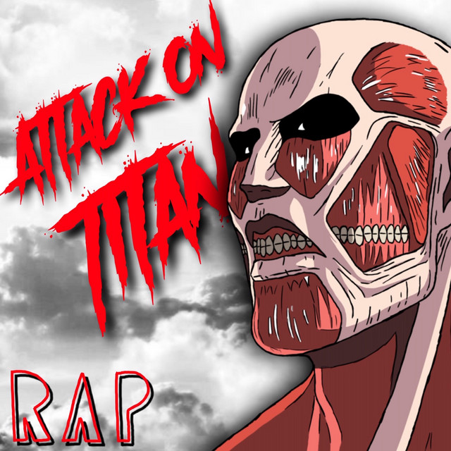 Attack on Titan Rap