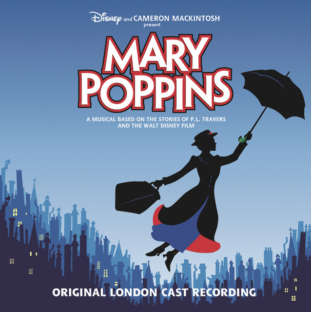 Cherry Tree Lane (reprise) / Being Mrs. Banks / Jolly Holiday (reprise) - London Cast Recording