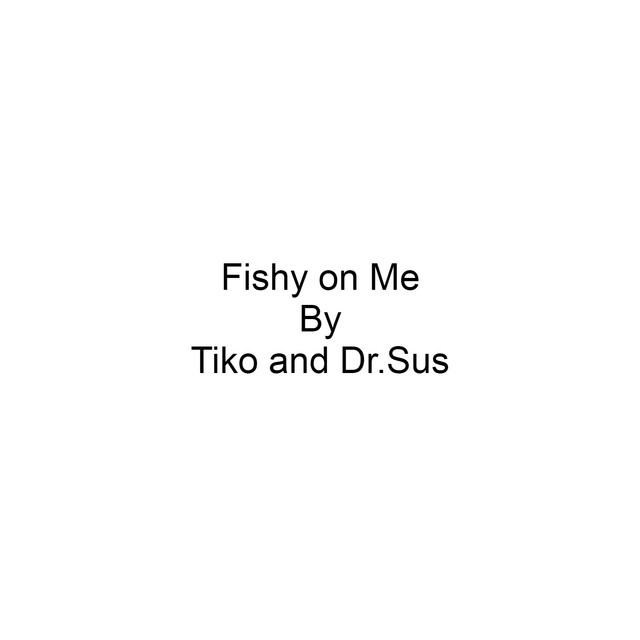 Key Bpm Tempo Of Fishy On Me By Dr Sus Note Discover