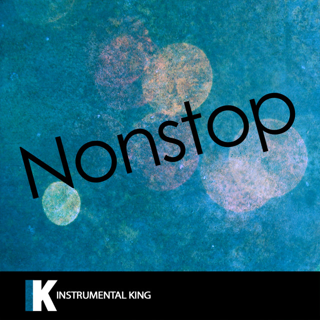 Nonstop (In the Style of Drake) [Karaoke Version]