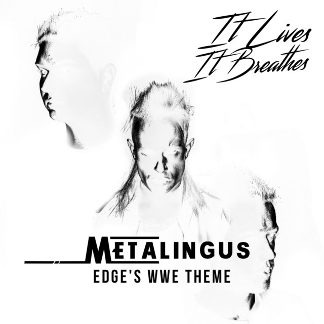 Metalingus (Edge's WWE Theme)