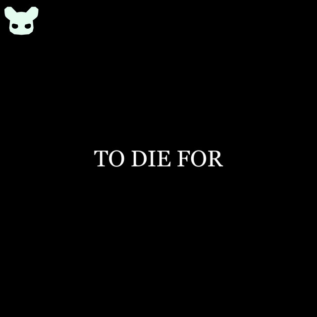 To Die for - Piano Version