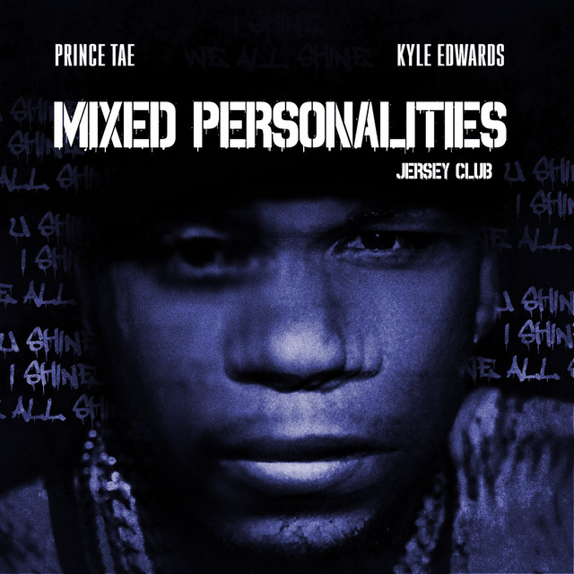 Mixed Personalities (Jersey Club)