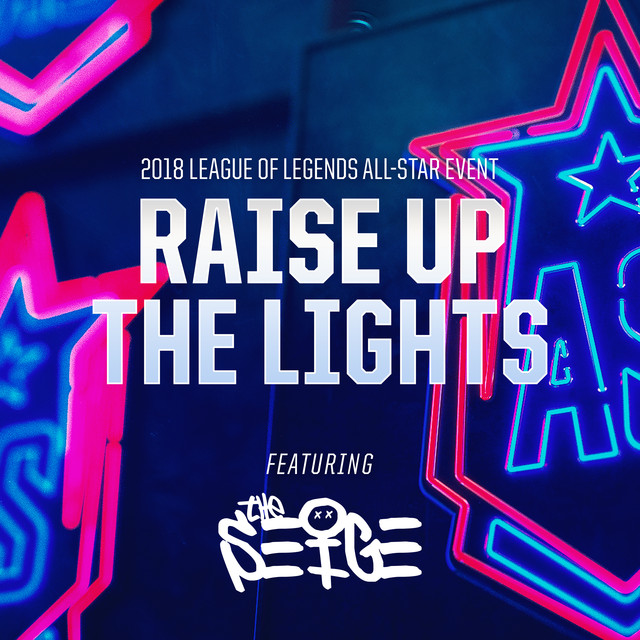 Raise Up The Lights (2018 All-Star Event)