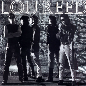 Lou Reed - Power And Glory