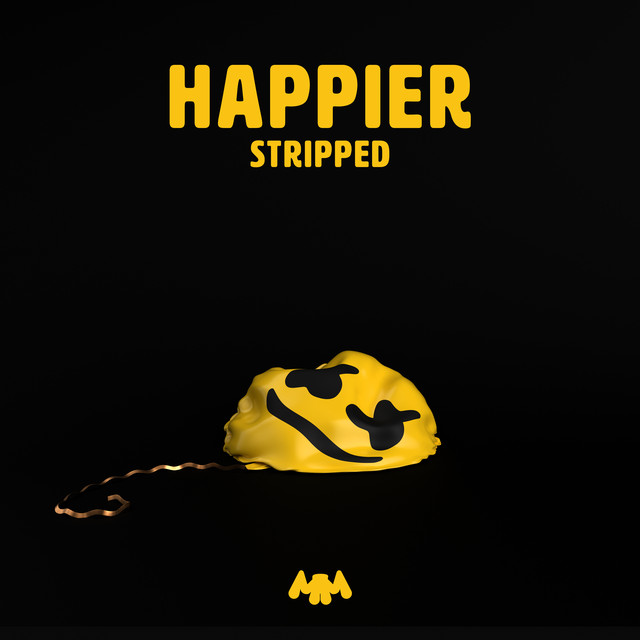 Happier - Stripped