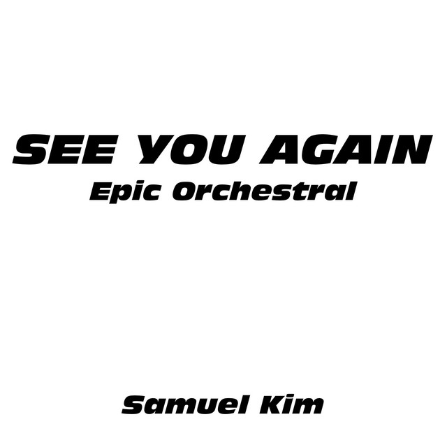See You Again - Epic Orchestral Version