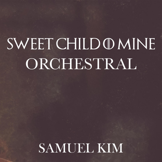 Sweet Child O' Mine (Orchestral)