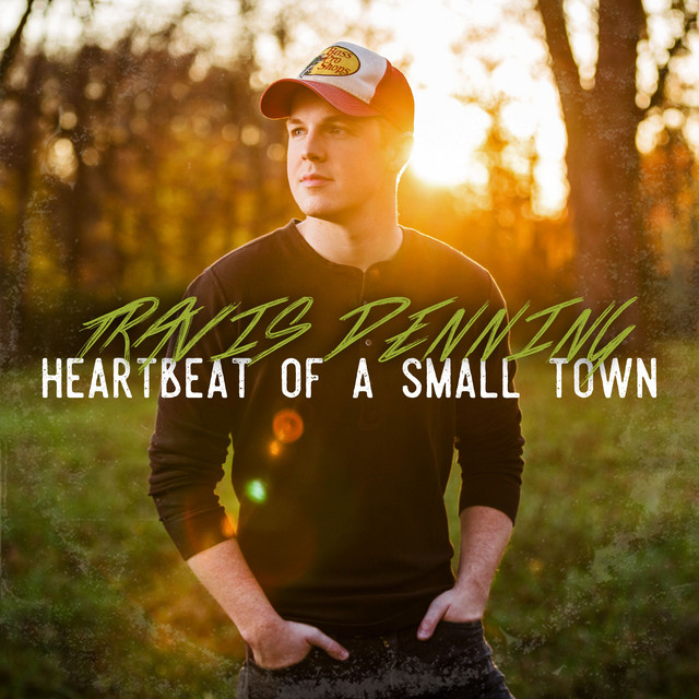 Heartbeat Of A Small Town